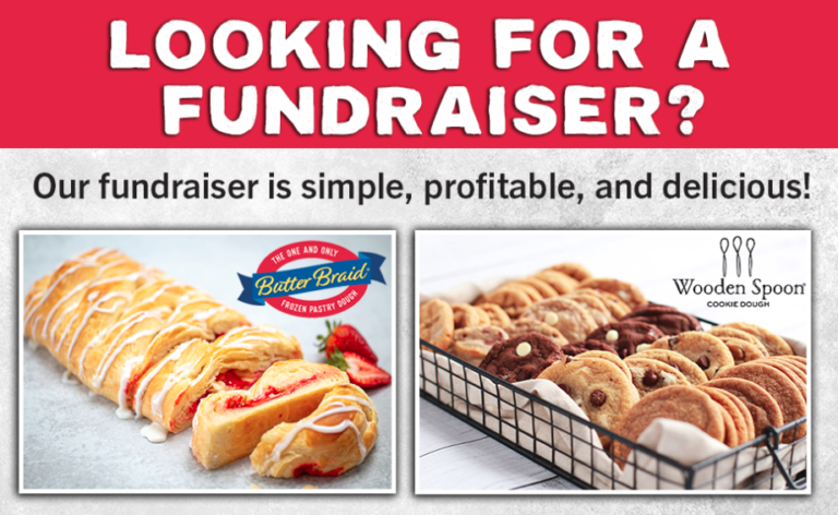 Looking for a fundraiser? Our fundraiser is simple, profitable, and delicious! Butter Braid pastry and Wooden Spoon cookies images with logos.